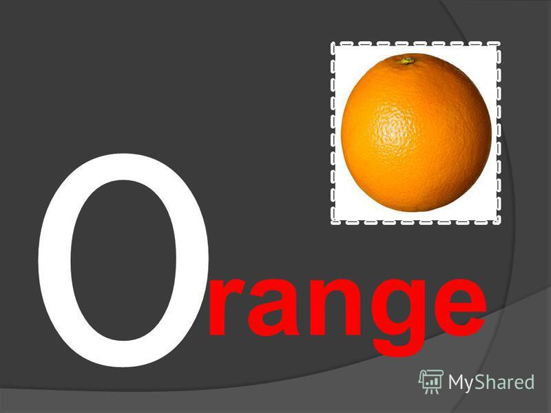 O range