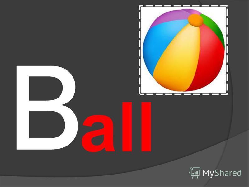 B all