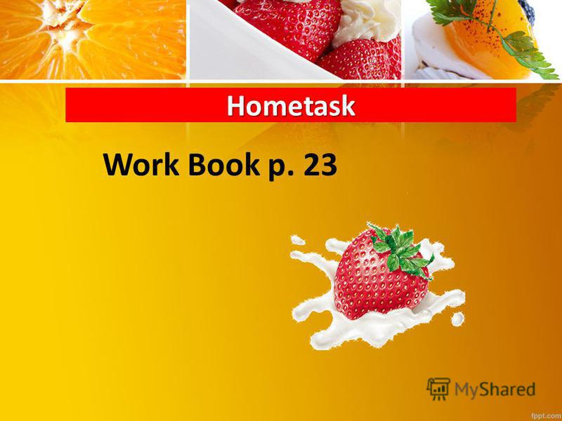 Hometask Work Book p. 23
