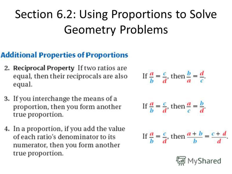 Section 6.2: Using Proportions to Solve Geometry Problems