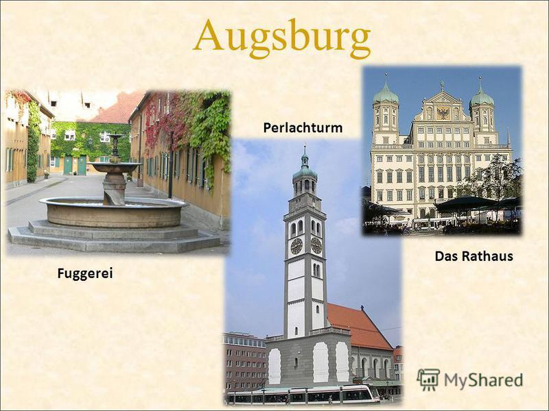Augsburg Fuggerei Das Rathaus Perlachturm