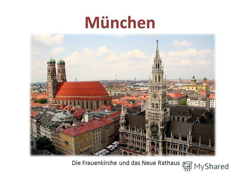 München Die Frauenkirche und das Neue Rathaus