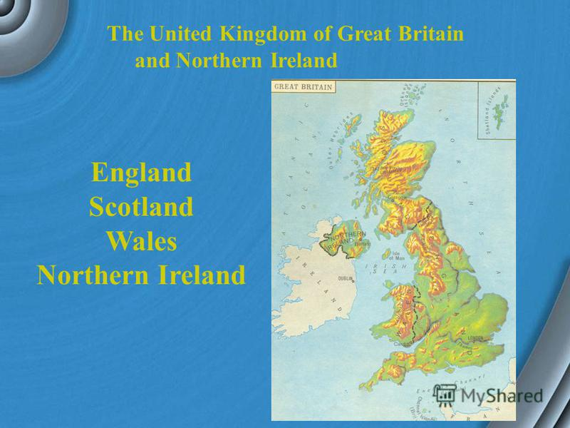 The United Kingdom of Great Britain and Northern Ireland The UK Capital Scotland Wales England The Thames Symbol Thistle Daffodil Shamrock Rose Population -Соединенное Королевство Великобритании и Северной Ирландии -Соединенное Королевство -Столица -
