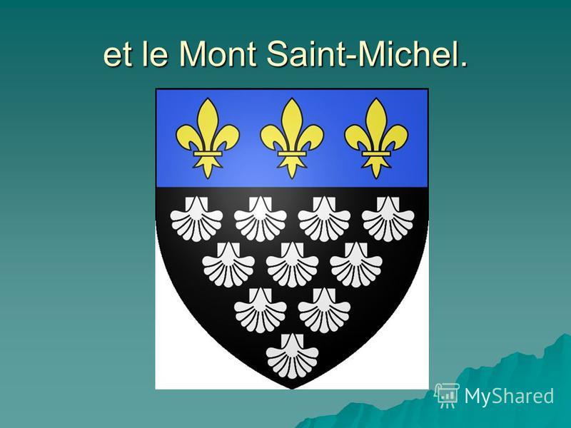 et le Mont Saint-Michel.