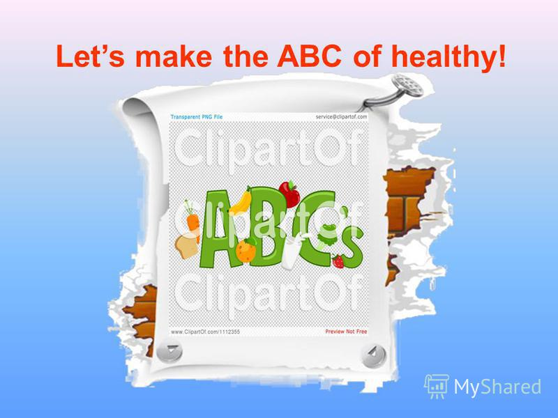 Lets make the ABC of healthy!
