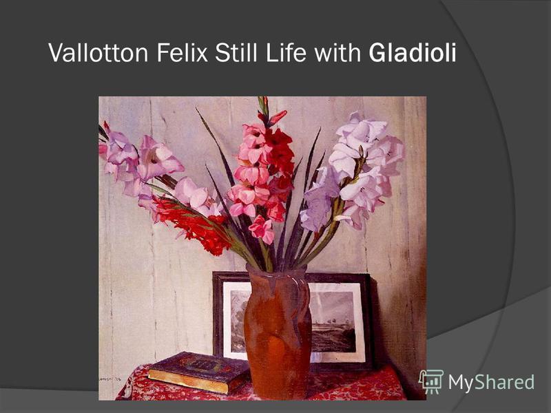Vallotton Felix Still Life with Gladioli
