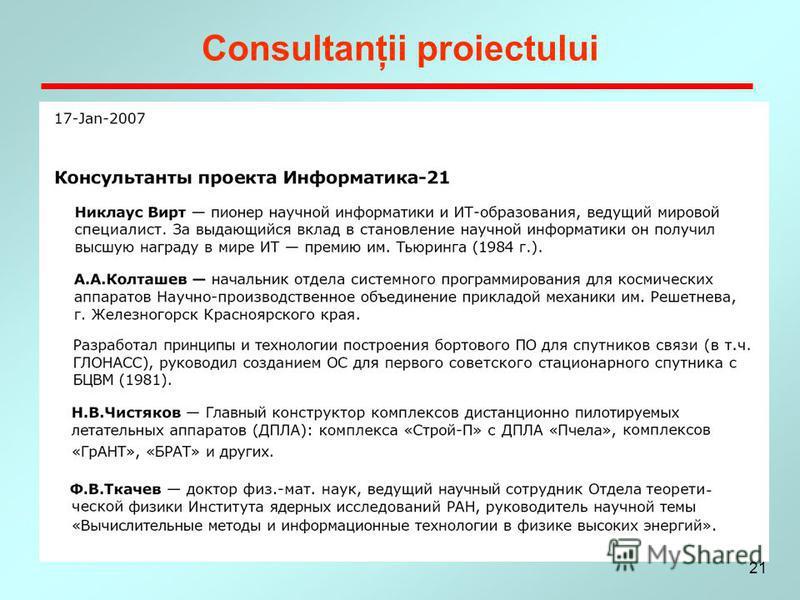 21 Consultanţii proiectului
