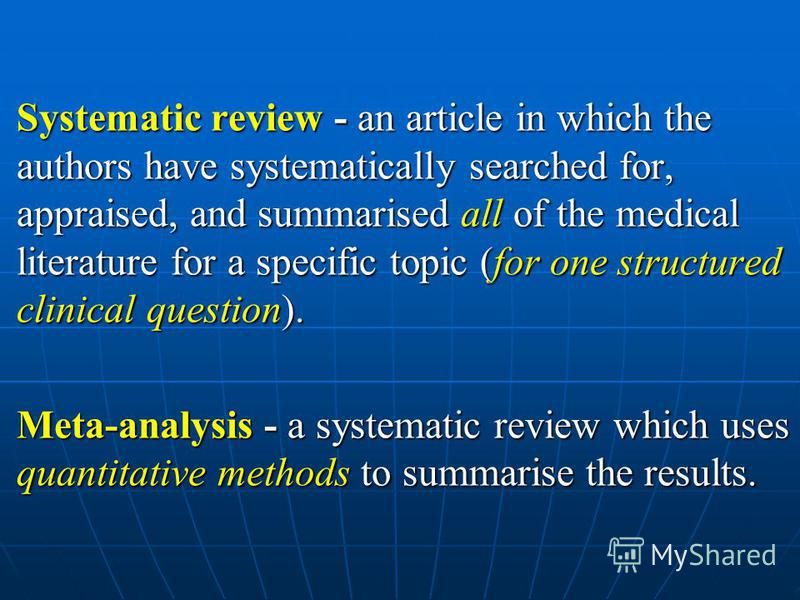 The best evidence for different types of question (2) LevelTreatmentPrognosisDiagnosis I Systematic Review of … II Randomised trial Inception Cohort Cross sectional III