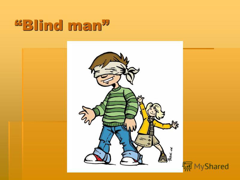 Blind manBlind man
