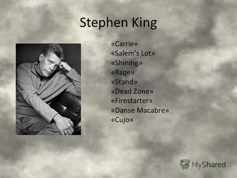 Stephen King «Carrie» «Salem's Lot» «Shining» «Rage» «Stand» «Dead Zone» «Firestarter» «Danse Macabre» «Cujo»