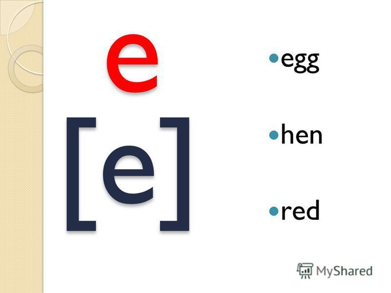 [e] egg hen rede