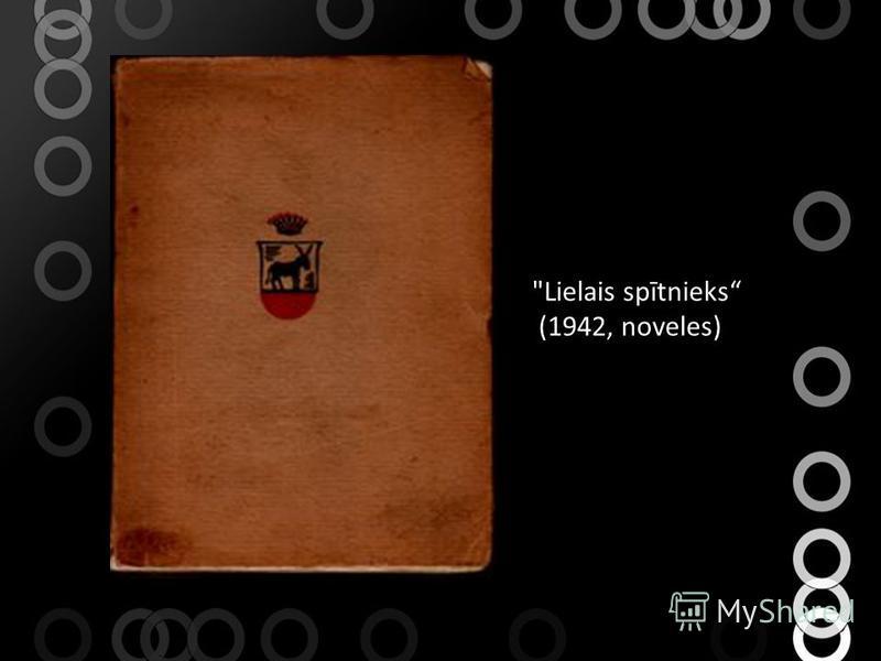 Lielais spītnieks (1942, noveles)