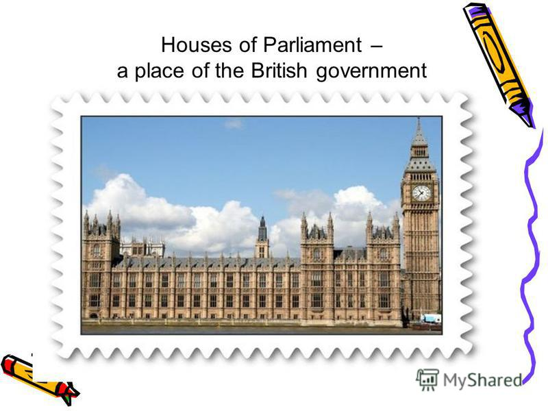 Houses of Parliament – a place of the British government
