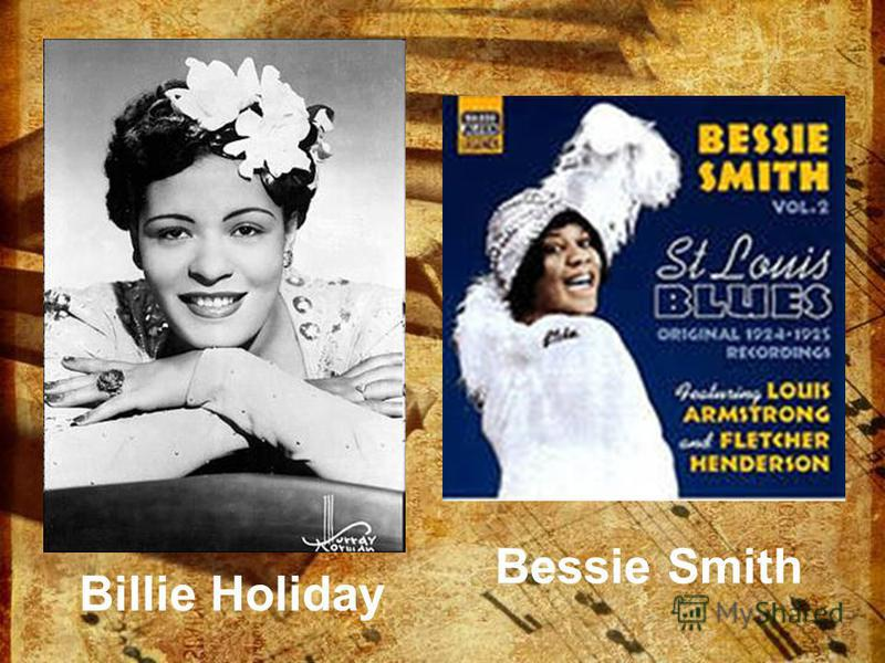 Bessie Smith Billie Holiday