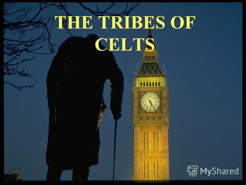THE TRIBES OF CELTS