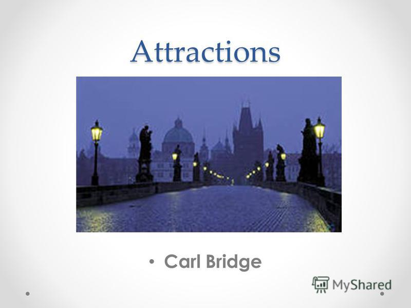 Attractions Carl Bridge
