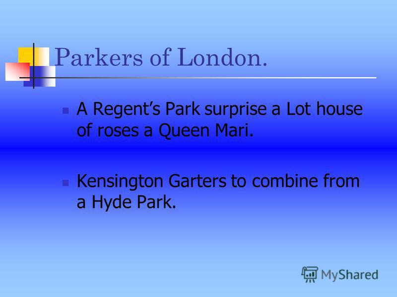 Parkers of London. A Regents Park surprise a Lot house of roses a Queen Mari. Kensington Garters to combine from a Hyde Park.