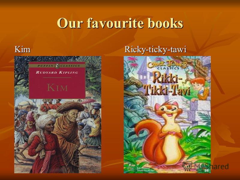Our favourite books KimRicky-ticky-tawi