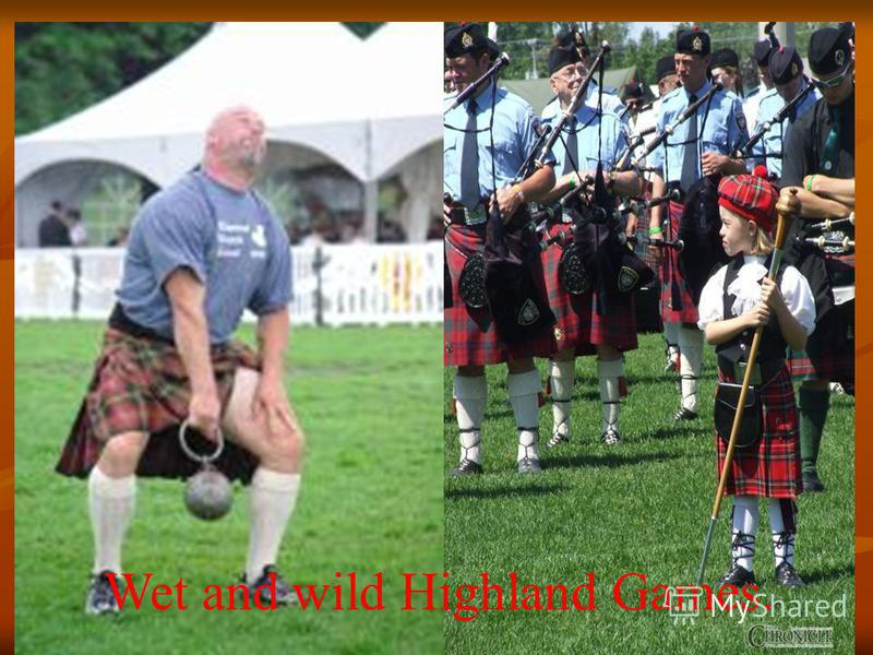 Wet and wild Highland Games.