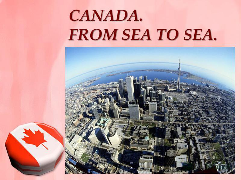 CANADA. FROM SEA TO SEA.