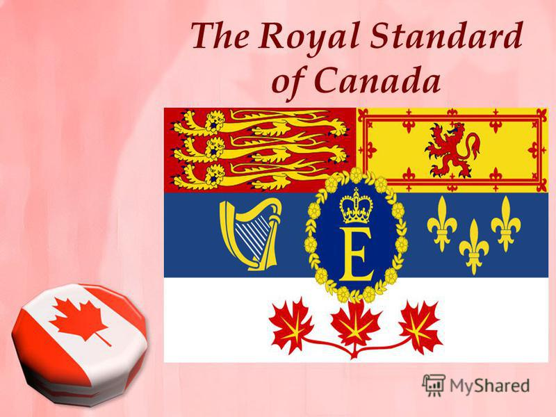 The Royal Standard of Canada