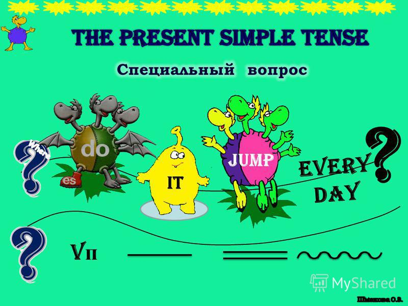 EVERY DAY ? VпVп he jump