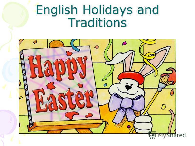 English Holidays and Traditions