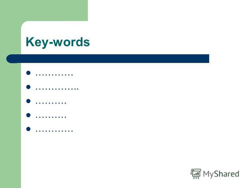 Key-words ………… ………….. ………. …………