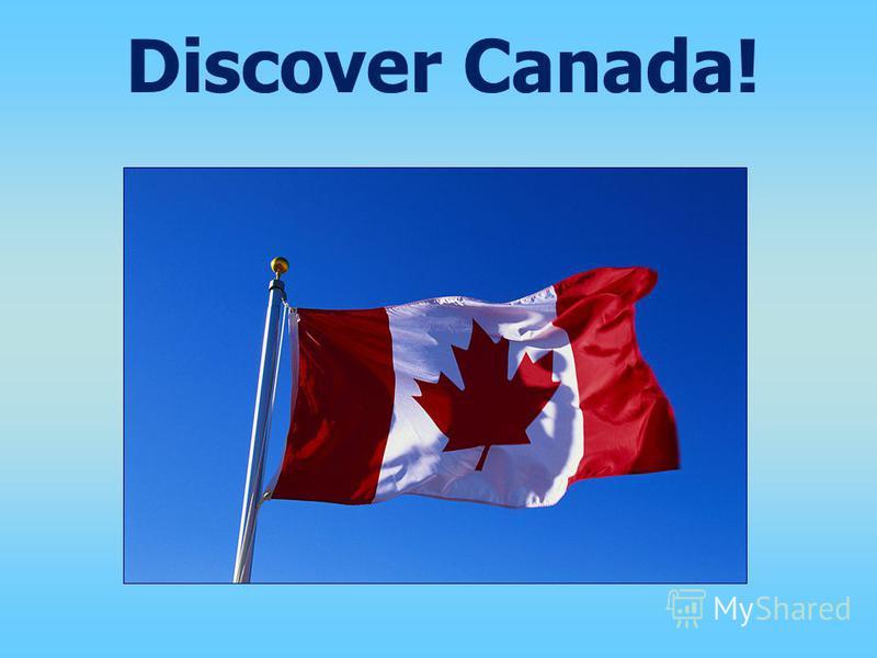 Discover Canada!