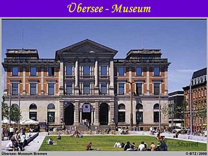 Übersee - Museum