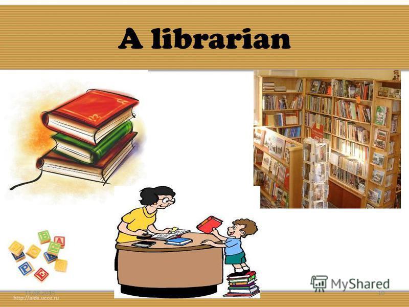 A librarian 11.08.201510