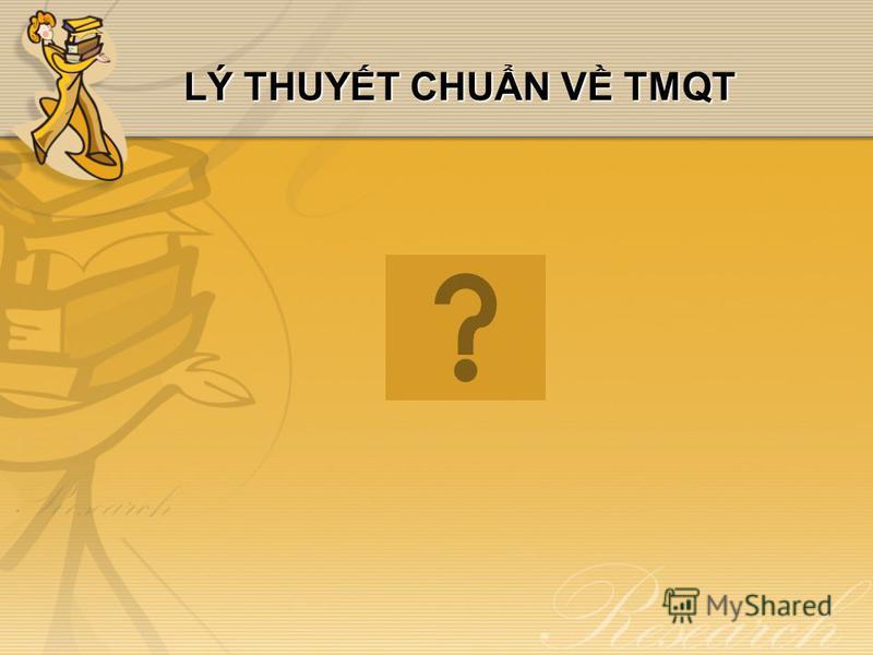 LÝ THUYT CHUN V TMQT