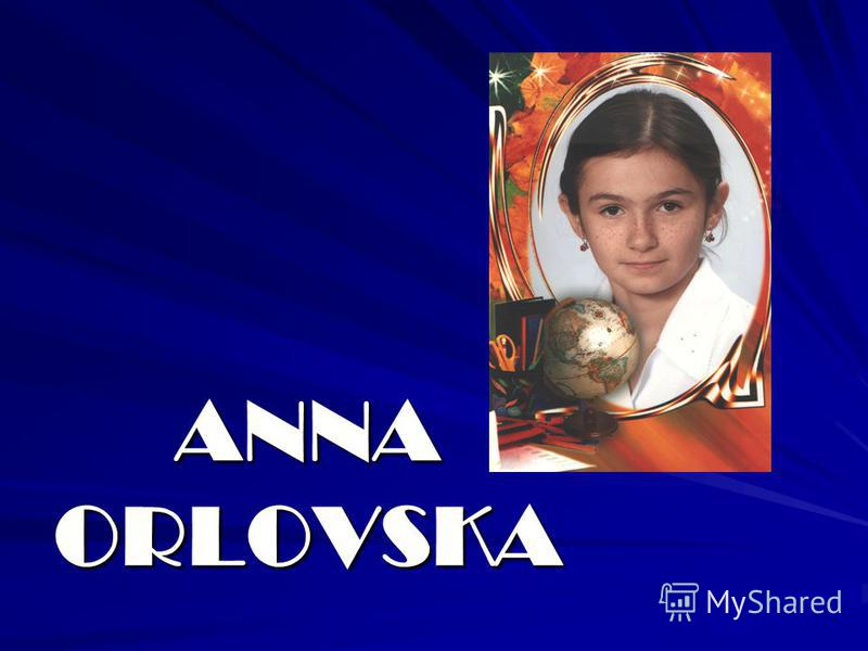 ANNA ORLOVSKA