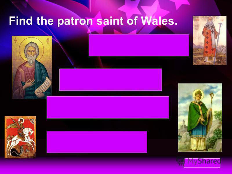 Find the patron saint of Northern Ireland. St George – patron saint of England St David – patron saint of Wales St Andrew – patron saint of Scotland St Patrick – patron saint of Northern Ireland