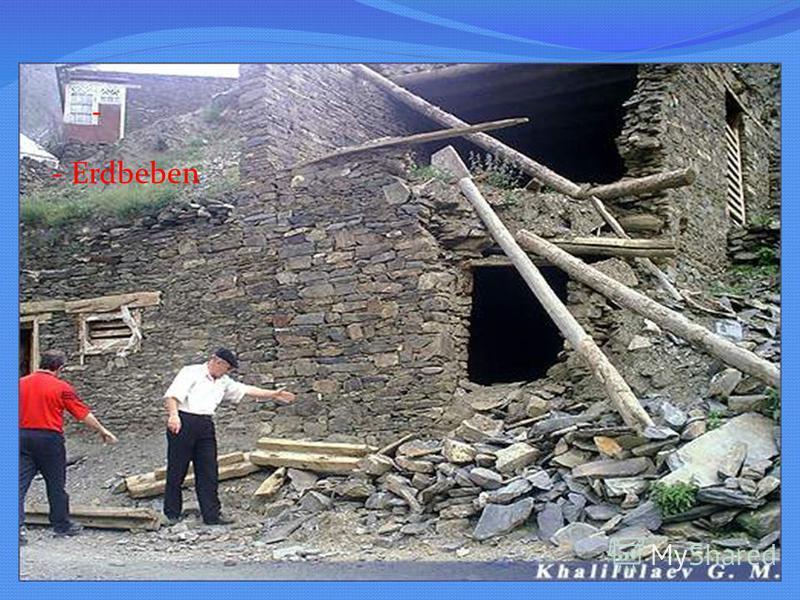 - - Erdbeben ;