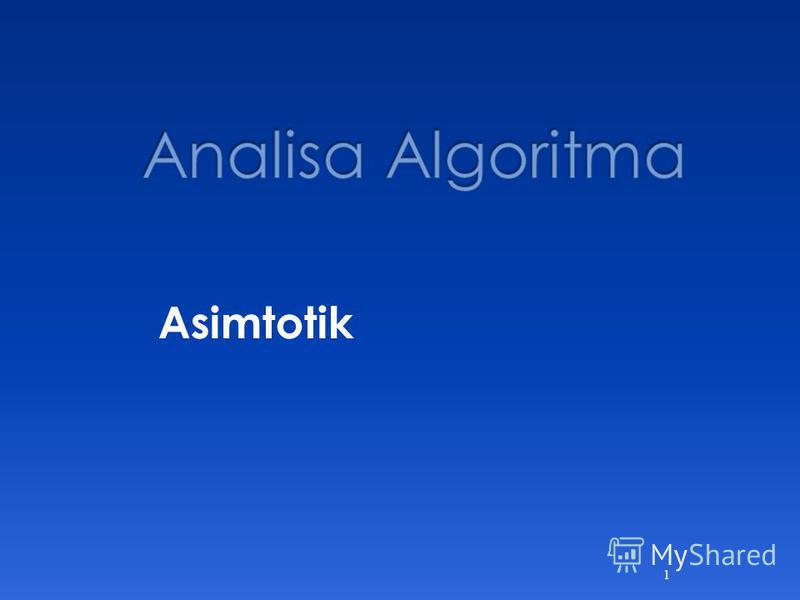 1 Asimtotik