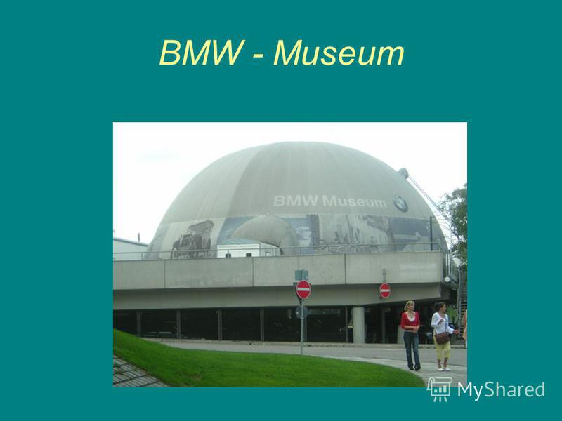 BMW - Museum
