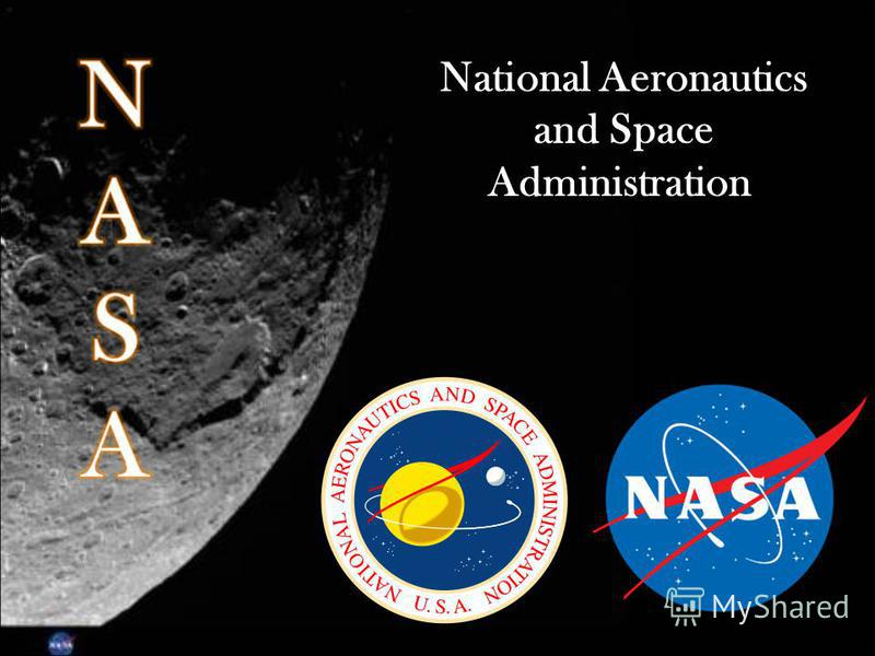 a history of the national aeronautics and space administration The national aeronautics and space administration (nasa), is responsible for unique scientific and technological achievements in human space flight, aeronautics.