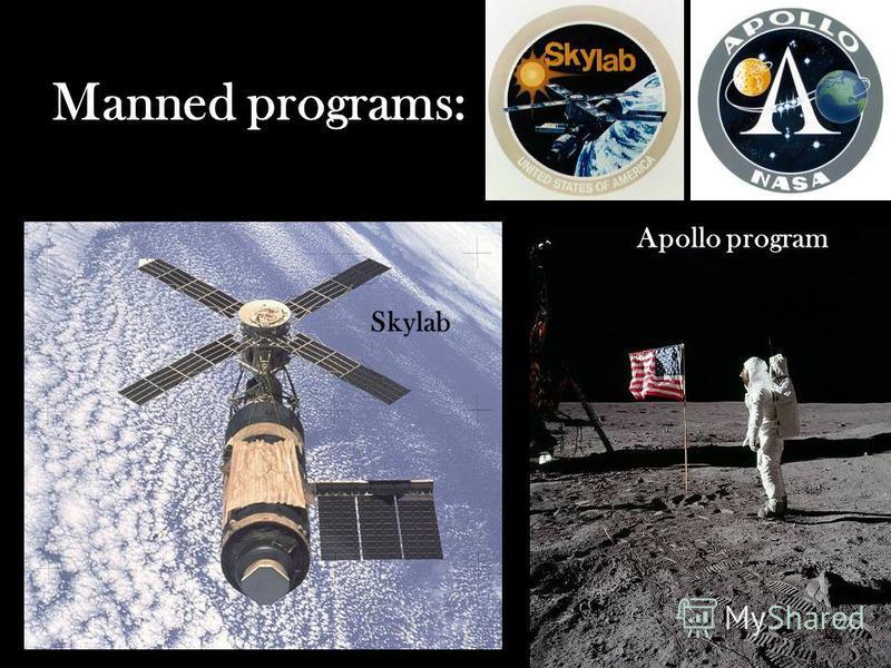 Manned programs: Apollo program Skylab