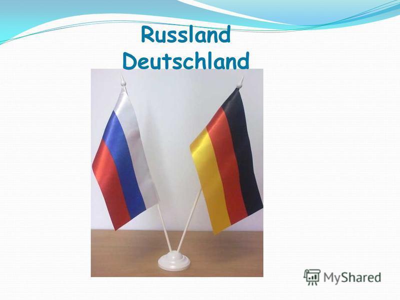 Russland Deutschland