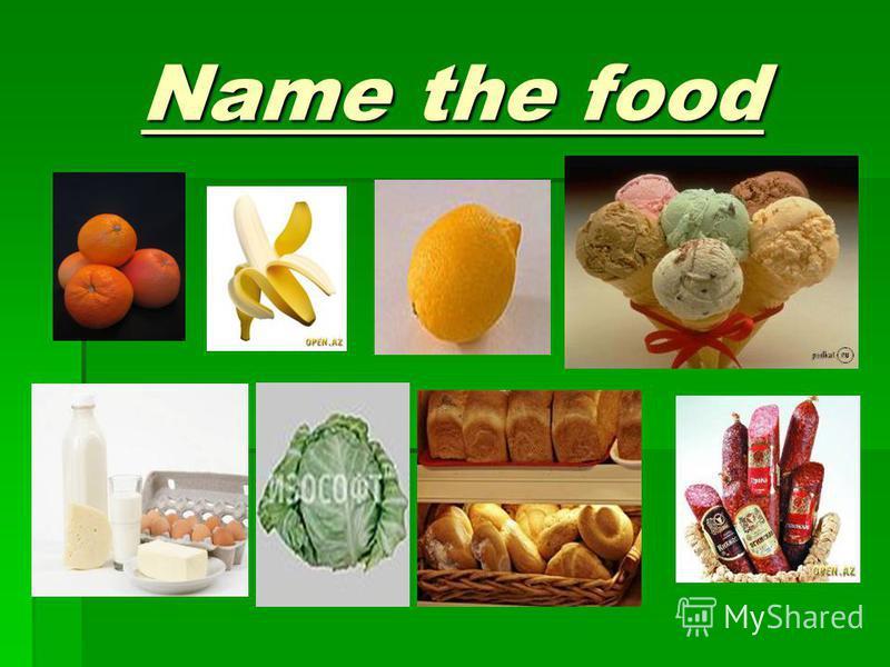 Name the food