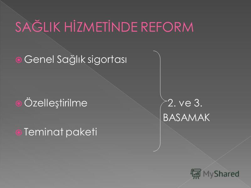 Genel Sağlık sigortası Özelleştirilme 2. ve 3. BASAMAK Teminat paketi
