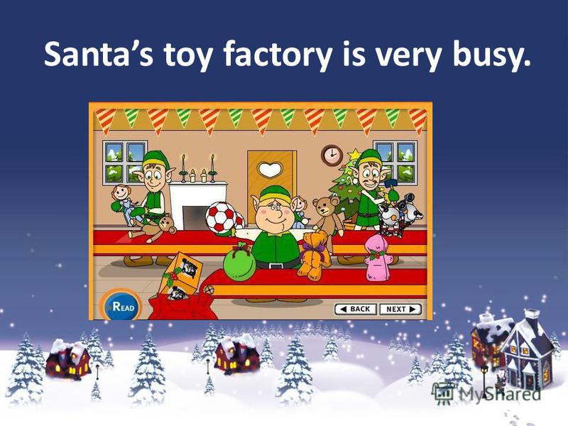 Santas toy factory is very busy.