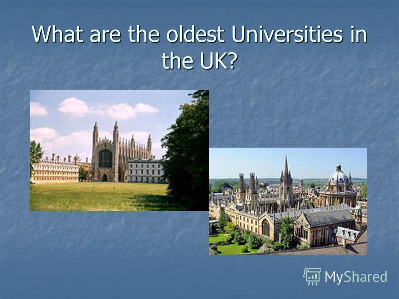What are the oldest Universities in the UK?