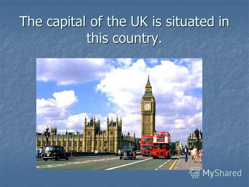 The capital of the UK is situated in this country.
