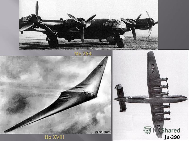 Me-264 Ju-390 Ho XVIII