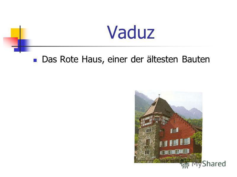 Vaduz Das Rote Haus, einer der ältesten Bauten
