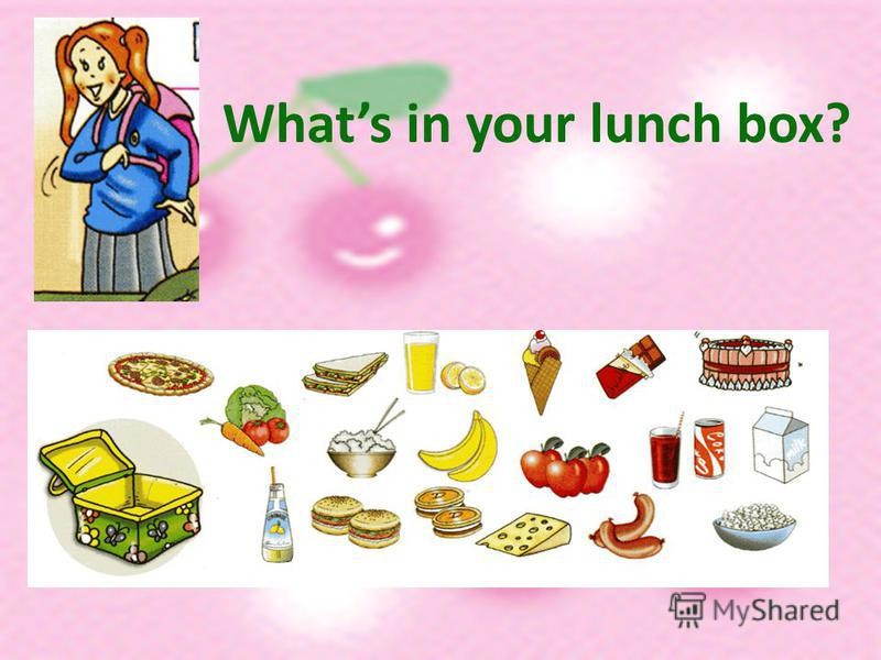 Whats in your lunch box?
