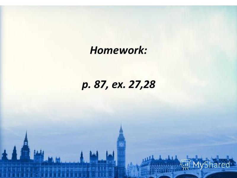 Homework: p. 87, ex. 27,28