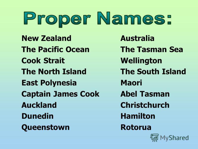 New ZealandAustralia The Pacific OceanThe Tasman Sea Cook StraitWellington The North IslandThe South Island East PolynesiaMaori Captain James CookAbel Tasman AucklandChristchurch DunedinHamilton QueenstownRotorua